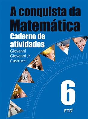 A Conquista da Matemática - 6º ano - Atividades