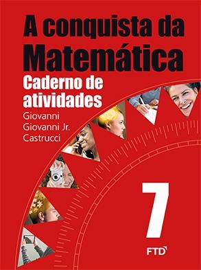 A Conquista da Matemática - 7º ano - Atividades