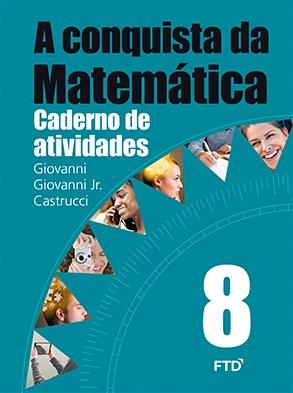 A Conquista da Matemática - 8º ano - Atividades