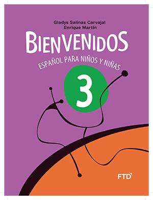 Bienvenidos: Español para Niños y Niñas - 3