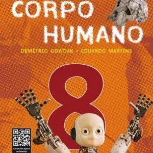 Ciências - Novo Pensar - 8º Ano - Corpo Humano - Edição Reformulada