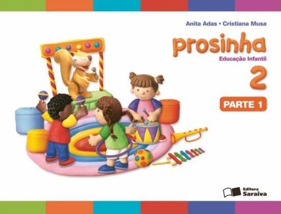 Prosinha - Vol. 2 - Educação Infantil