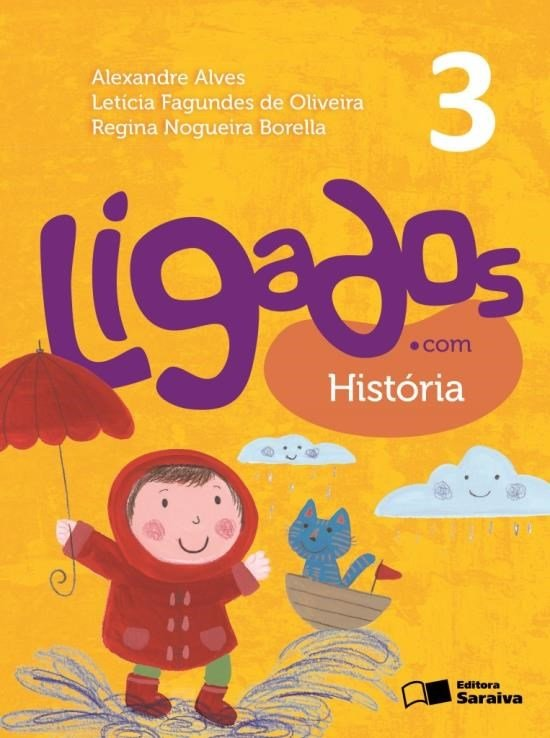 Ligados.Com - História - 3º Ano - 2ª Ed. 2015