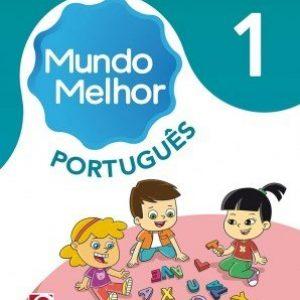 Mundo Melhor - Português - 1º Ano
