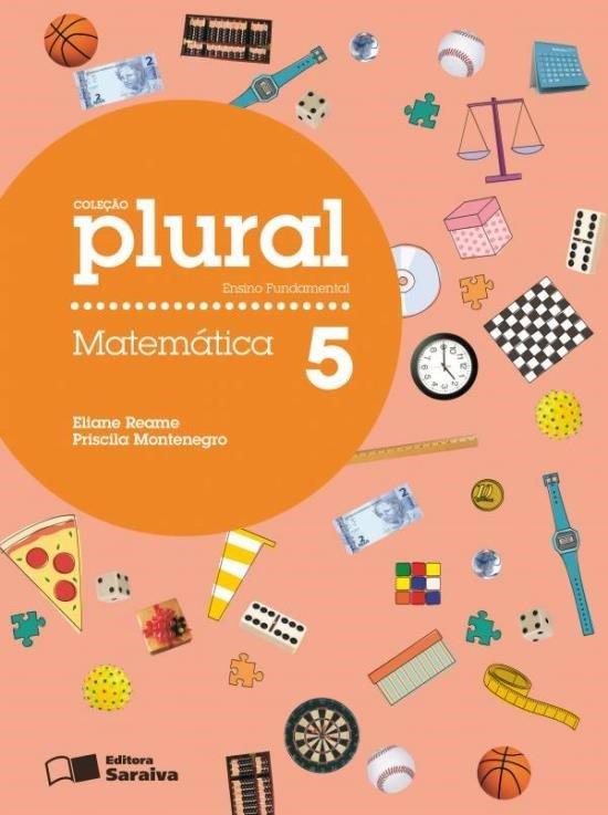Plural - Matemática - 5º Ano - 2ª Ed. 2012