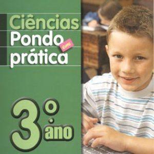 Ciências - Pondo Em Prática - 2ª Série - 3º Ano - 1ª Ed. 2010