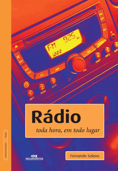 Rádio – Toda Hora, em Todo Lugar
