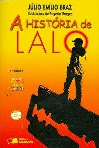 A História de Lalo - 11ª Ed. - Conforme a Nova Ortografia