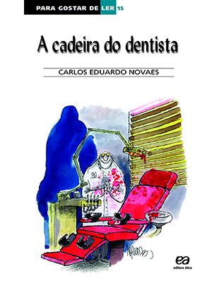 A cadeira do dentista
