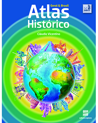 Atlas Histórico Geral e do Brasil