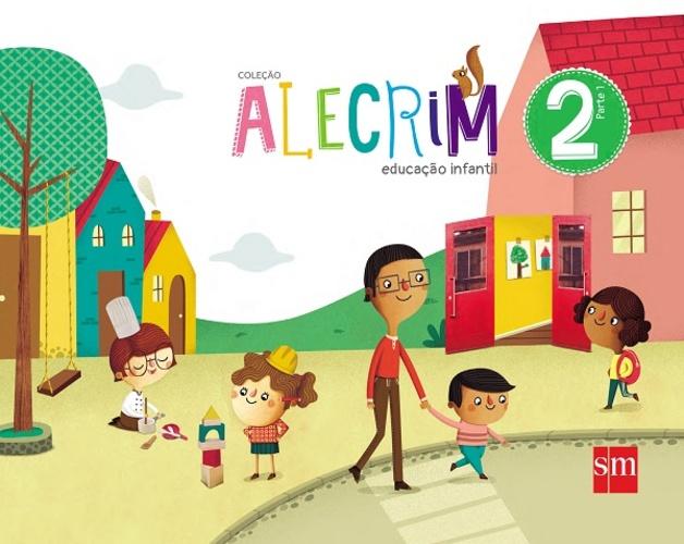 ALECRIM - PARTE 2 - EDUCAÇÃO INFANTIL