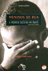 Meninos de Rua - Conforme a Nova Ortografia - 5ª Ed. 2009 - Col. Espaço e Debate