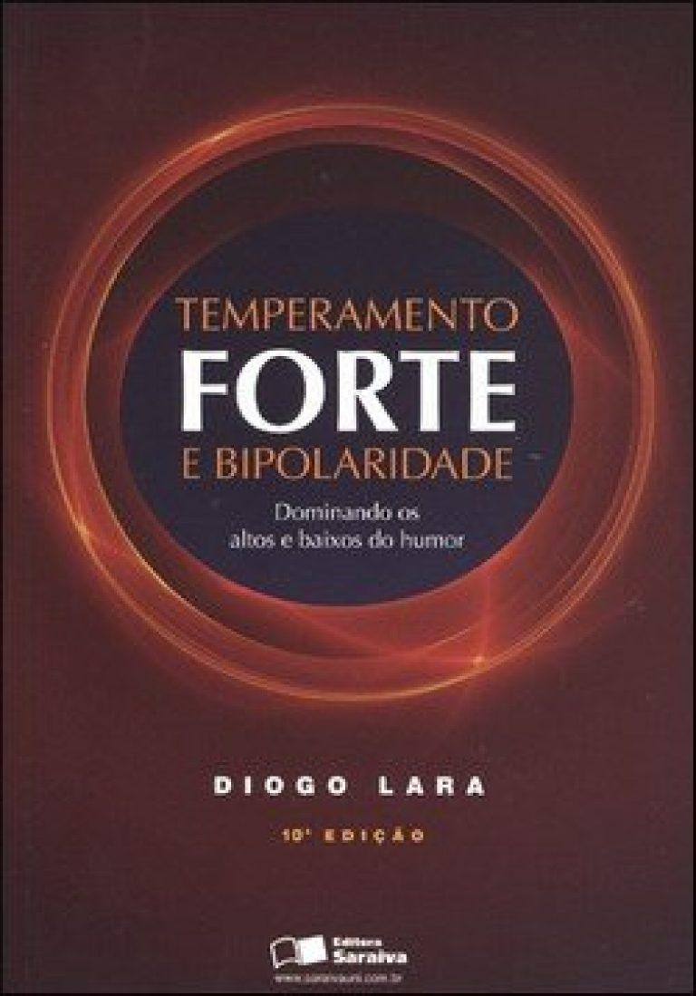 Temperamento Forte e Bipolaridade - 10ª Ed.
