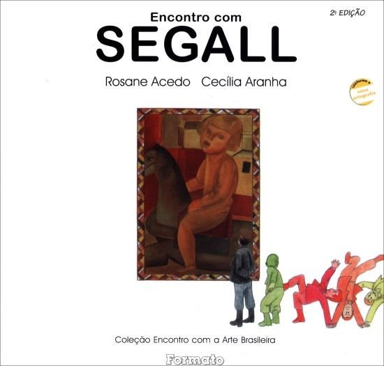 Encontro Com Segall - 2ª Ed. 2006 - Conforme a Nova Ortografia