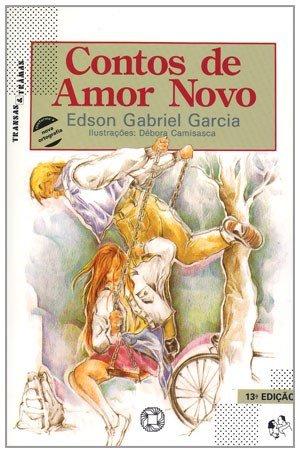 Contos de Amor Novo - Col. Transas & Tramas