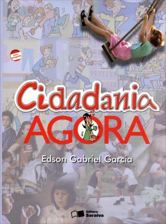 Cidadania Agora - Conforme A Nova Ortografia - 2ª Ed. 2012