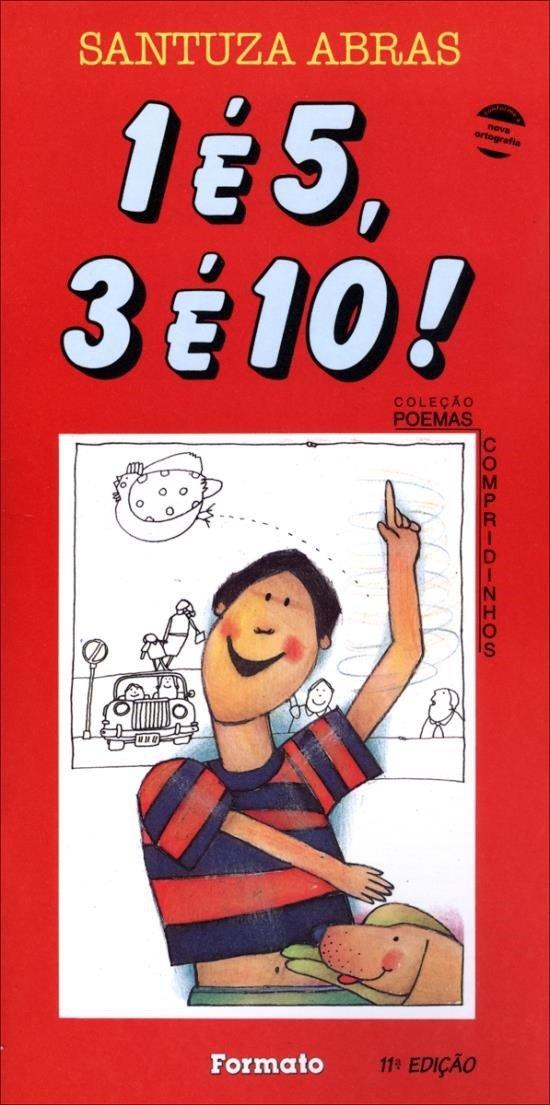 1 É 5, 3 É 10! - Conforme a Nova Ortografia