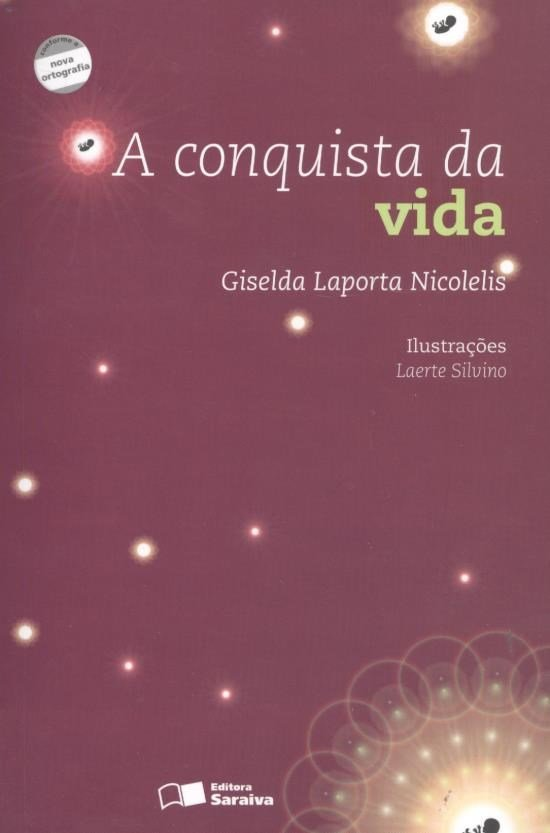A Conquista da Vida - Nova Ortografia - Col. Jabuti