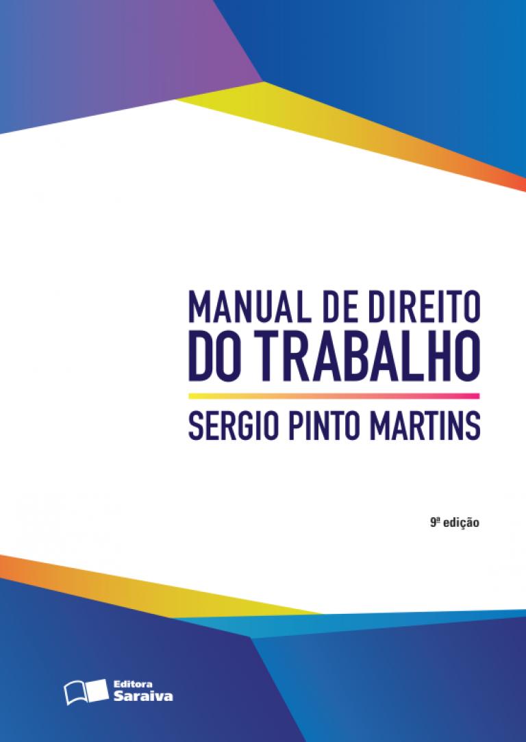 Manual de Direito do Trabalho - 9ª Ed. 2016