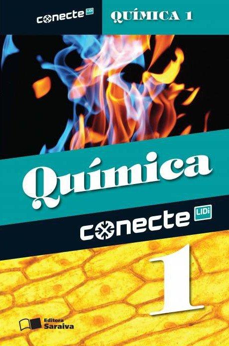 Conecte - Química - Vol. 1 - Ensino Médio - 2ª Ed. 2014