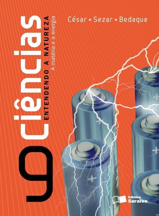 Ciências - Entendendo A Natureza - 9º Ano - 24ª Ed. 2013