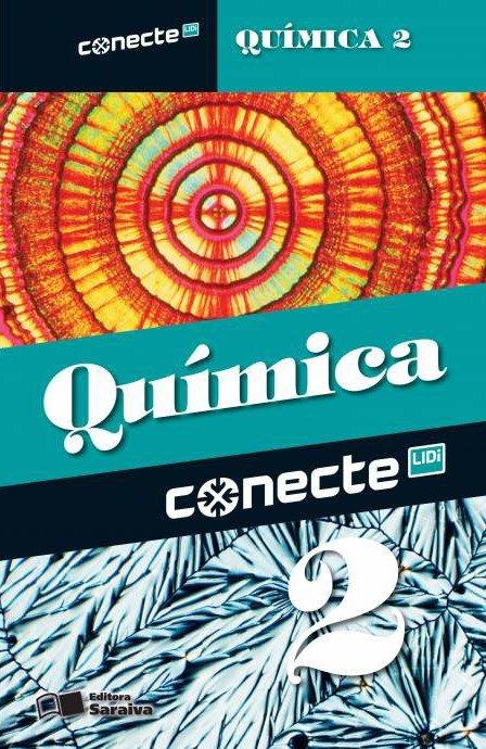 Conecte Química - Vol. 2 - Ensino Médio - 2ª Ed. 2014