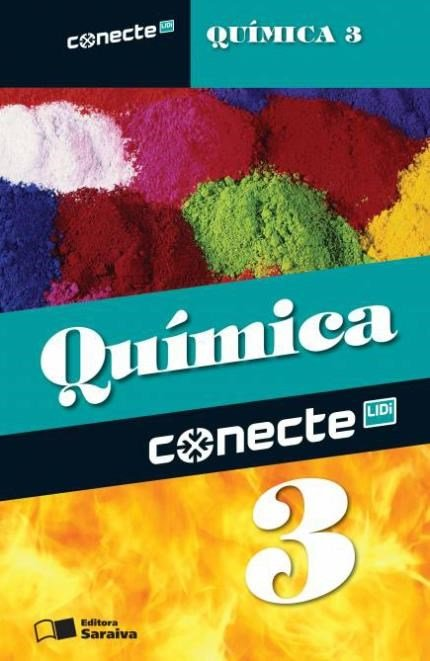 Conecte - Química - Vol. 3 - Ensino Médio - 2ª Ed. 2014