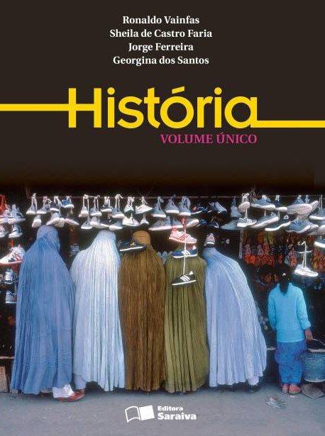História - Vol. Único - Ensino Médio - 2ª Ed. 2014