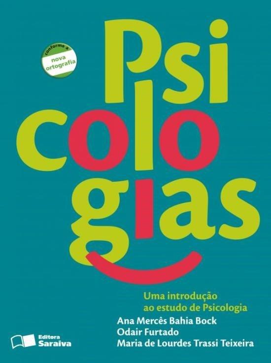 Psicologias - Uma Introdução ao Estudo de Psicologia - Conforme a Nova Ortografia