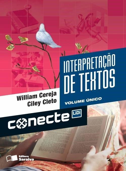 Conecte - Interpretação de Texto - Volume Único - 2ª Ed. 2013