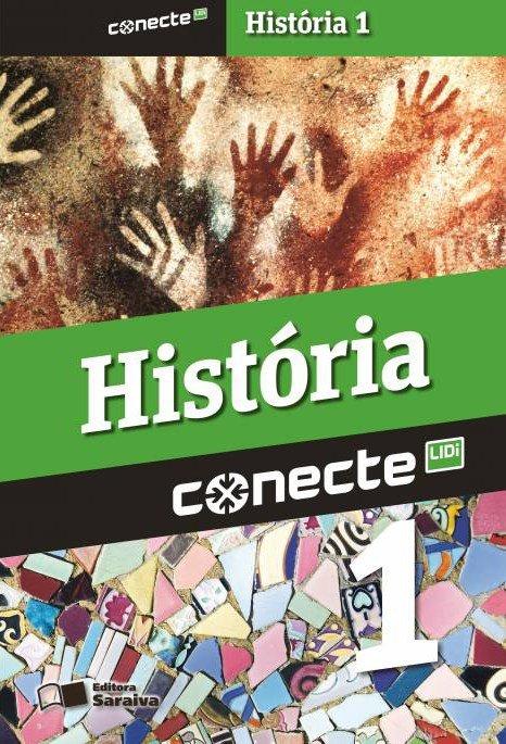 Conecte - História - Vol. 1 - Ensino Médio - 2ª Ed. 2014