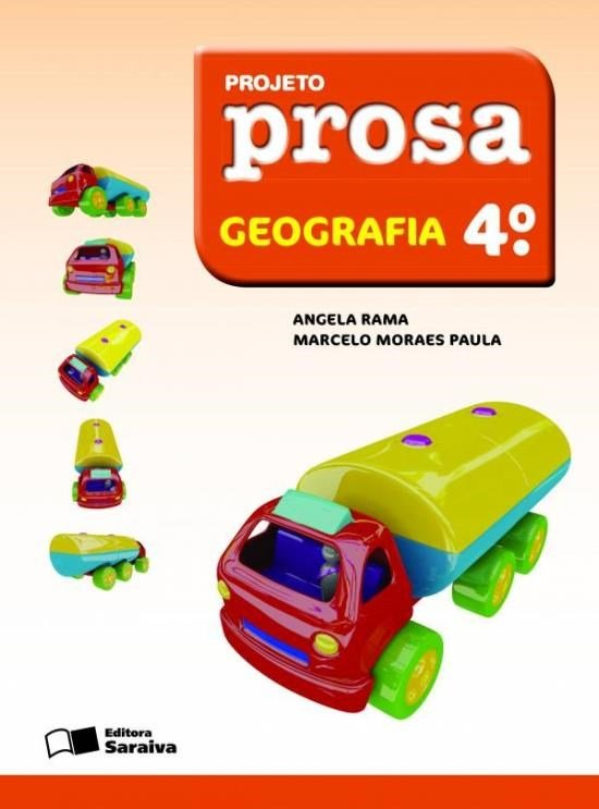 Projeto Prosa - Geografia - 4º Ano - 2ª Ed. 2012