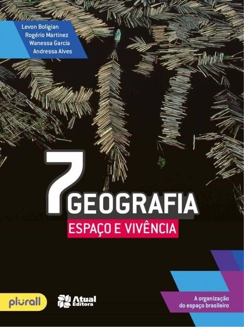 Geografia - Espaço e Vivência - 7º Ano - 5ª Ed. 2016