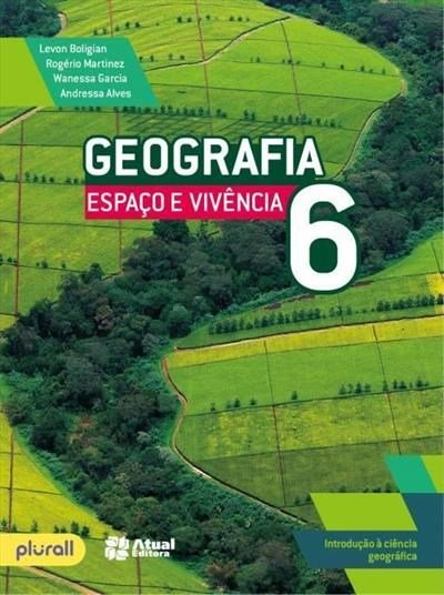 Geografia - Espaço e Vivência - 6º Ano - 5ª Ed. 2016
