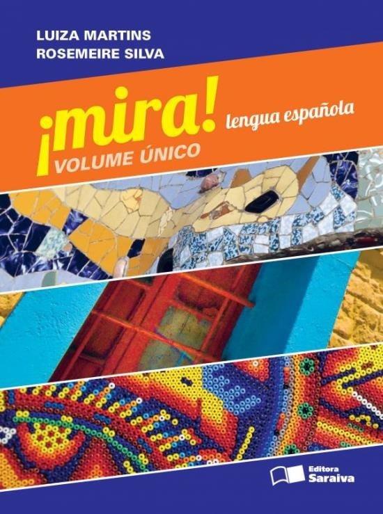 Mira - Lengua Española - Volumen Único - Acompanha 2 CDs de Áudio