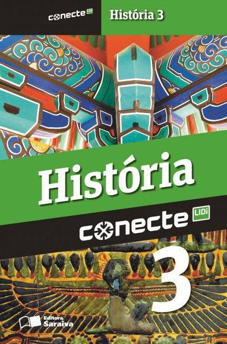 Conecte - História - Vol. 3 - Ensino Médio - 2ª Ed. 2014