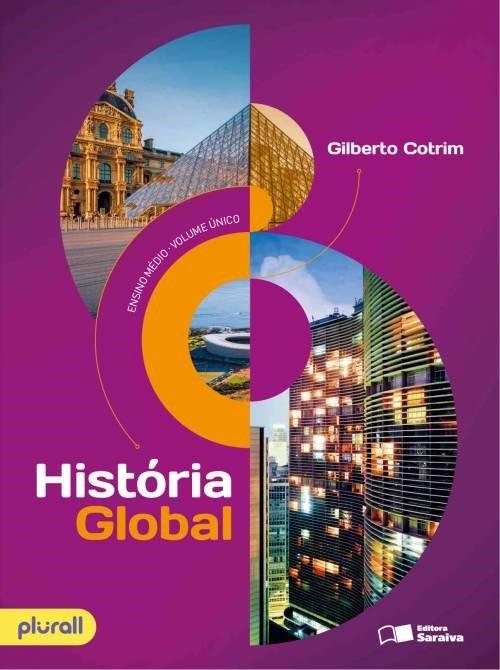 História Global - Brasil e Geral - Vol. Único