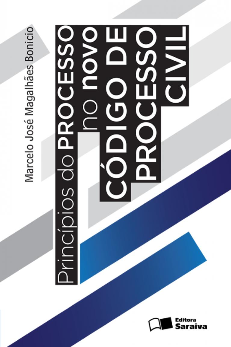 Princípios do Processo No Novo Código de Processo Civil