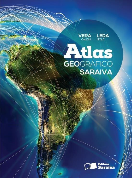 Atlas Geográfico Saraiva - Conforme A Nova Ortografia - 4ª Ed. 2013