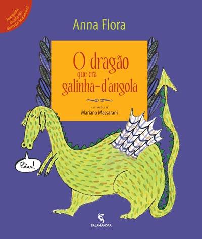 O dragão que era galinha-d'angola