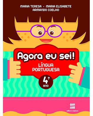 Agora eu sei! Língua Portuguesa 4º ano