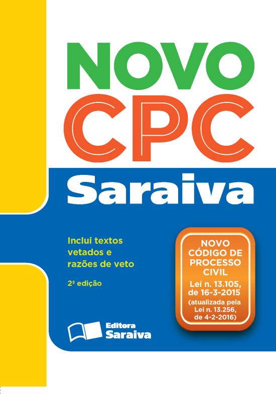 Novo Código de Processo Civil - Legislação Saraiva de Bolso 2016 - 2ª Ed. 2016