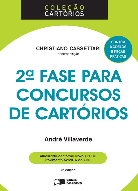 2ª Fase Para Concursos de Cartórios - Col. Cartórios - 3ª Ed. 2016