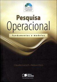 Pesquisa Operacional - Fundamentos e Modelos - Acompanha CD