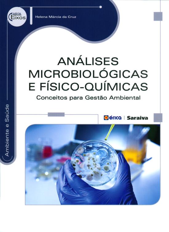 Análises Microbiológicas e Físico-Químicas - Conceitos Para Gestão Ambiental