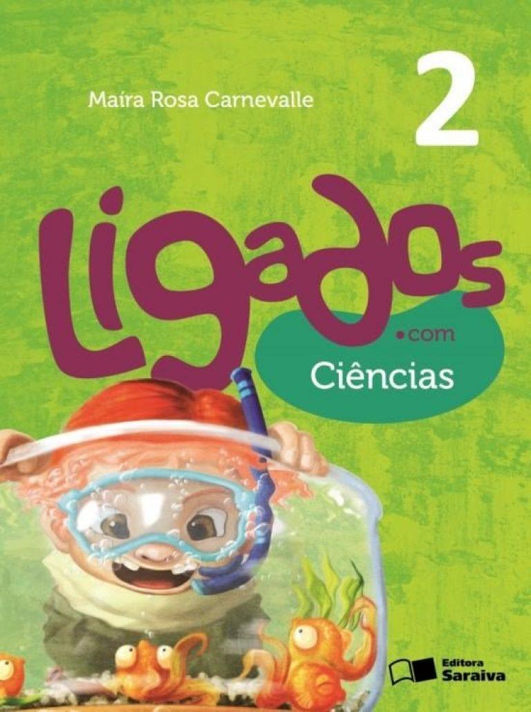 Ligados.Com - Ciências - 2º Ano - 2ª Ed. 2015
