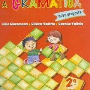 Descobrindo a Gramática - Nova Proposta - 1ª Série - 2º Ano