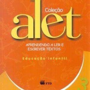 Aprendendo a Ler e Escrever Textos - Educação Infantil 3 - Col. Alet