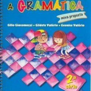 Descobrindo a Gramática - Nova Proposta - 2ª Série - 3º Ano
