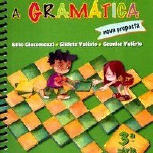 Descobrindo a Gramática - Nova Proposta - 3ª Série - 4º Ano